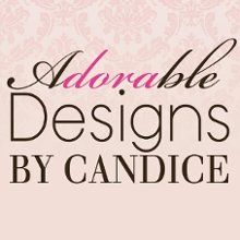 2014 Bridal  Sponsor - Adorable Designs By Candice