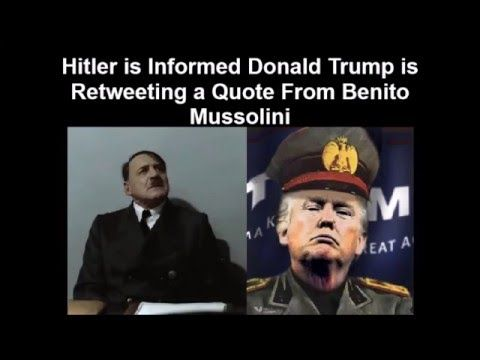 Mussolini Quotes Hitler Is Informed Donald Trump Is Retweeting A Quote From Benito .