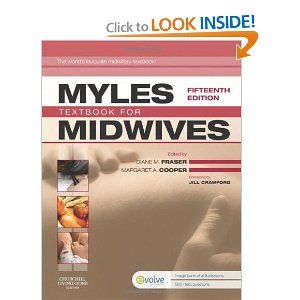 [ ] Myles' Textbook for Midwives, 15e [Hardcover] Diane M. Fraser PhD MPHil BEd MTD RM RGN (Editor), Margaret A. Cooper BA RGN RM MTD (Editor)