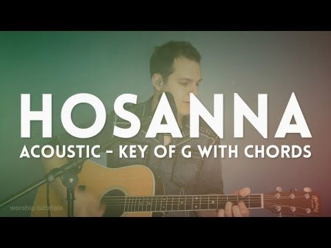 Hosanna Hillsong Acoustic Cover In G With Chords Youtube