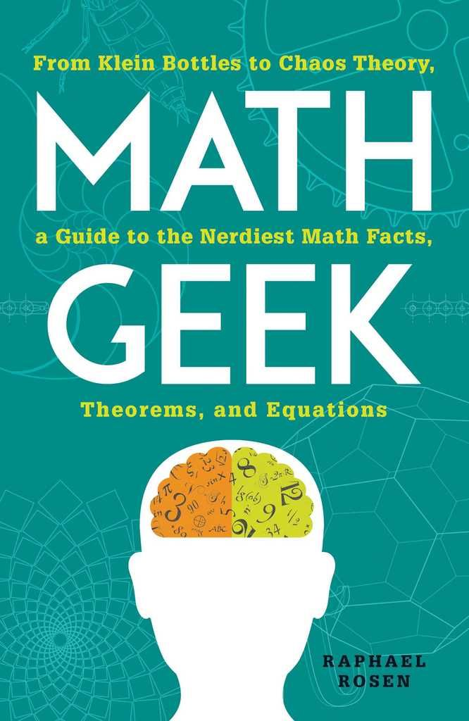 Math geek from klein bottles to chaos theory a guide to the math geek from klein bottles to chaos theory a guide to the nerdiest math facts theorems and equations pdf books library land fandeluxe Choice Image