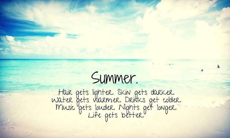 Beth Garcia 252 207 4484 On Twitter Summer Quotes Summer Quotes Tumblr Summer Vacation Quotes