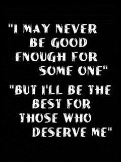 Deserve Me Mobile Wallpaper Quotes Quotes Attitude Quotes