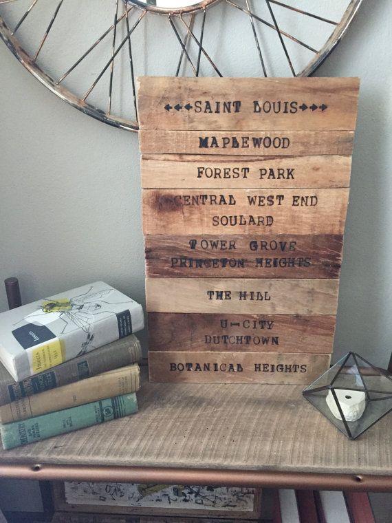 St. Louis Neighborhoods Sign- Reclaimed Wood, Wood-burned Letters - Reclaimed Wood St Louis WB Designs