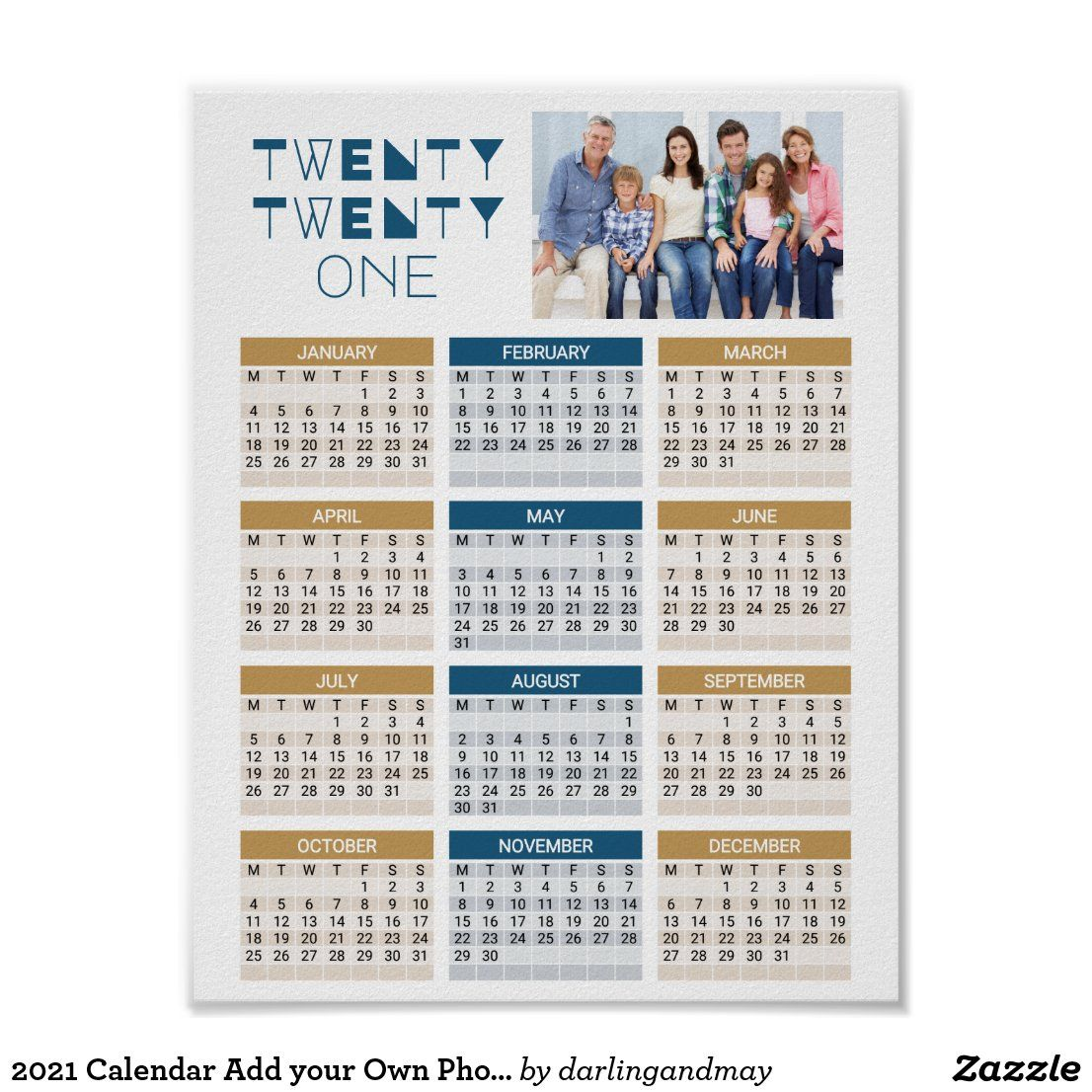 2021 Calendar Add Your Own Photo Blue One Page Poster Zazzle Com 2021 Calendar Calendar Layout Love Photo Collage