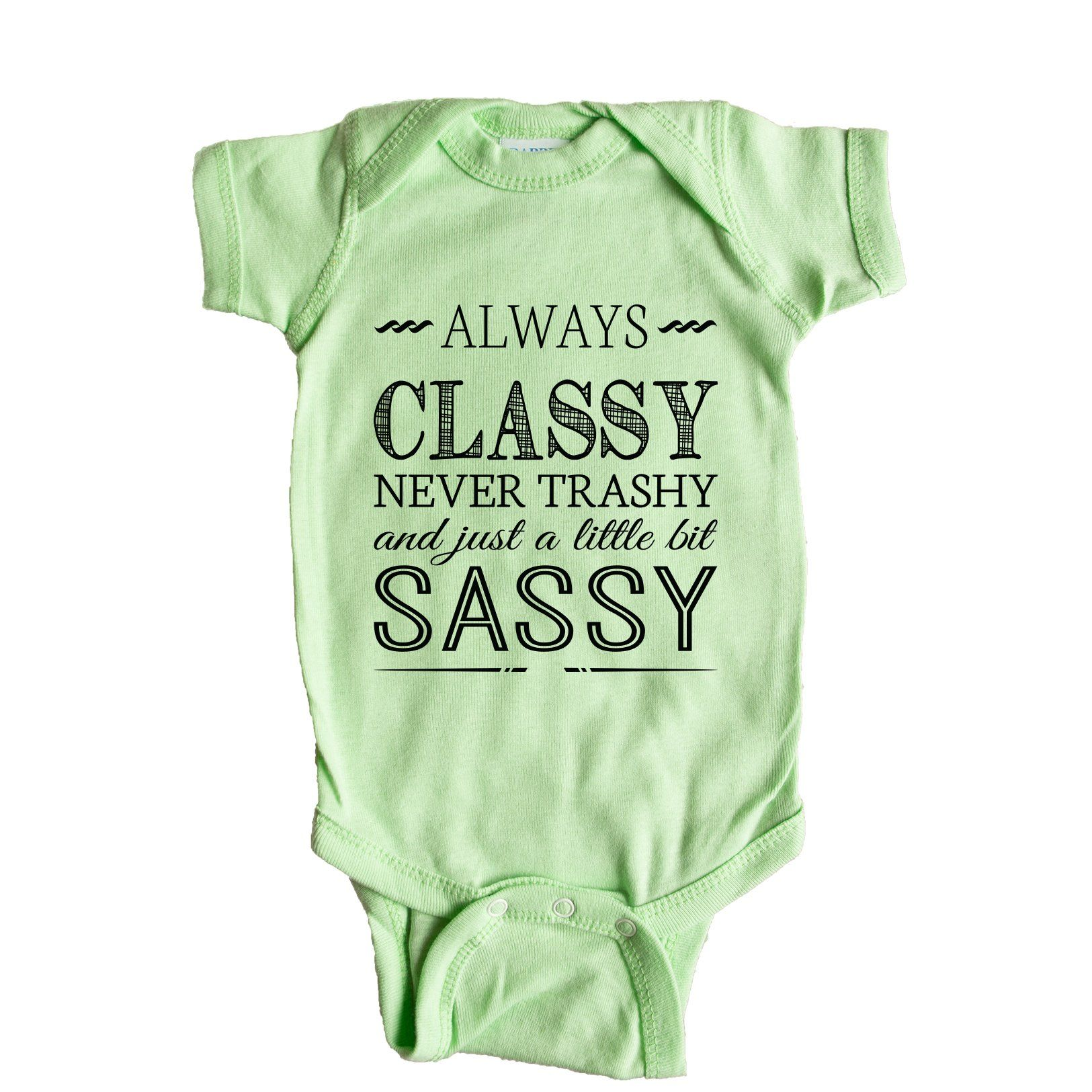 Always Classy, Never Trashy, And Just A Little Bit Sassy ...