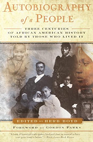 Autobiography of a People Three Centuries of African