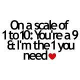 :) I'm the 1 u need... ❤ i believe u ❤