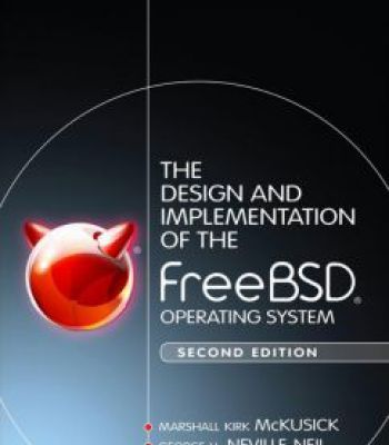 The Design And Implementation Of The Freebsd Operating System 2nd Edition Pdf Operating System System Design