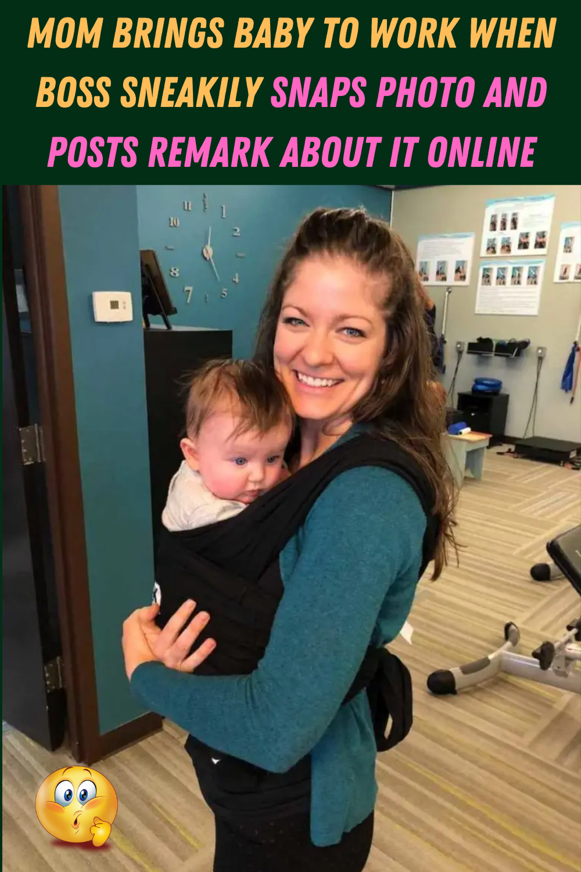 Photo of Mutter bringt Baby zur Arbeit, wenn der Chef hinterhältig Fotos und Beiträge macht