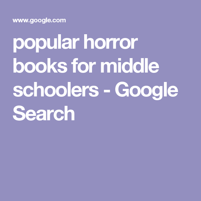 Popular Horror Books For Middle Schoolers Google Search