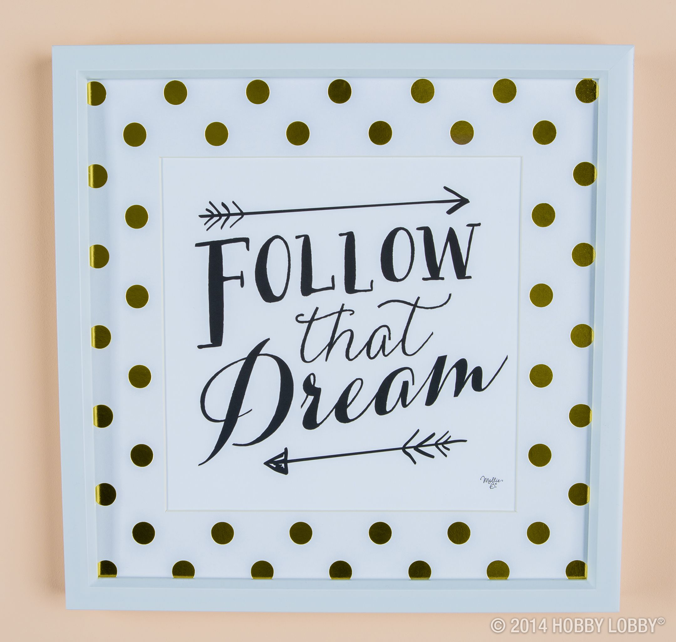 Follow That Dream With Images Dream Frame Framed Wall Art