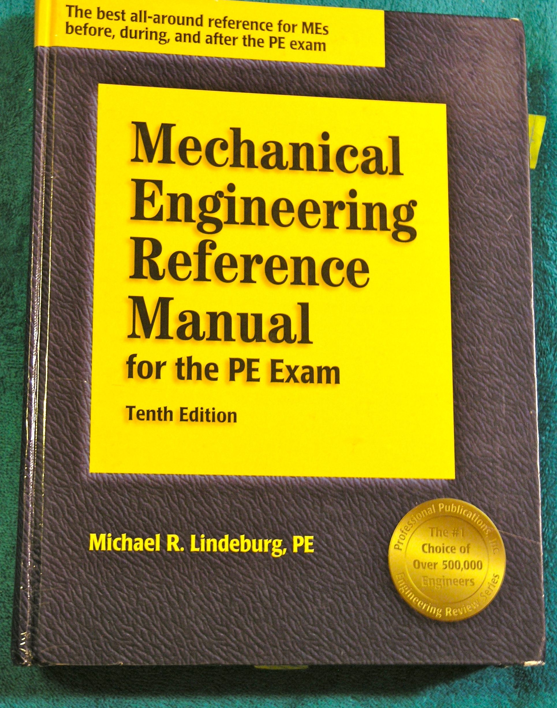 Want To Be An Pe Professional Engineer This Is The Guide Book And Reference Manual For Taking The Exam And For Desi Mechanical Engineering Engineering Exam