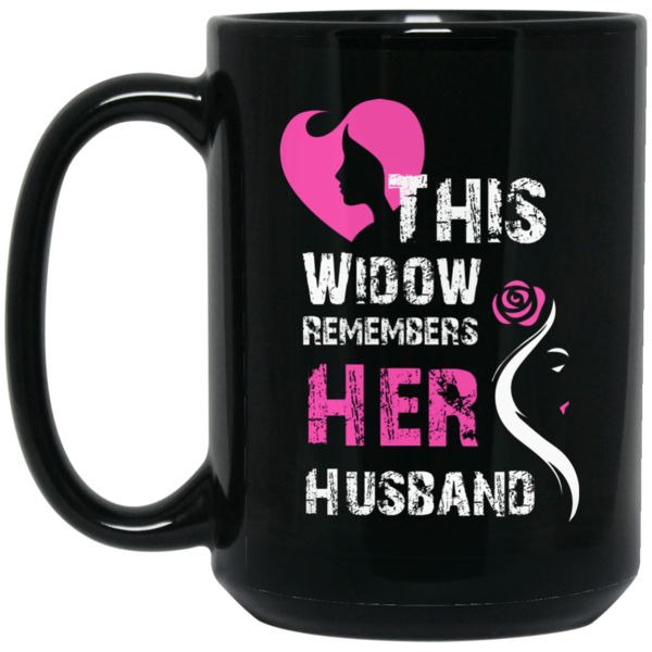 Wife Husband Mug This Widow Remembers her husband Coffee Mug Tea Mug Wife Husband Mug This Widow Remembers her husband Coffee Mug Tea Mug Perfect Quality for Am