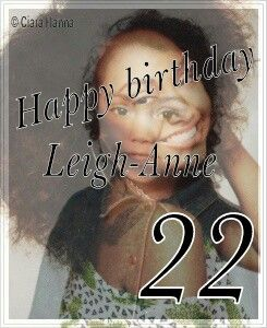 Happy Birthday Leigh Anne Edit Made By Ciara Seltzer Seltzer