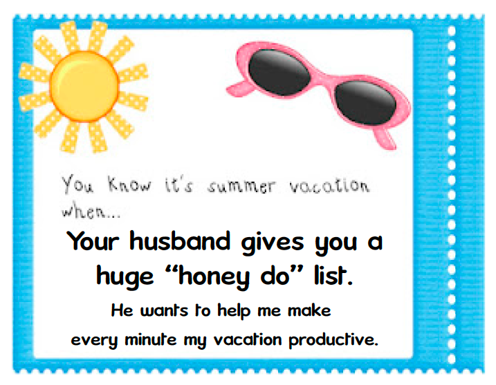 Teach123: You Know it's Summer Vacation When . . .