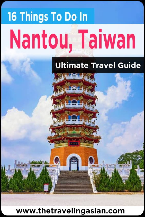 The city of Nantou, Taiwan is filled with all sorts of amazing and fun things for you to see and do. Here are the best things to do in Nantou, Taiwan. #Travel #Taiwan #Nantou #Asia #Wanderlust #Travelblog #Blog