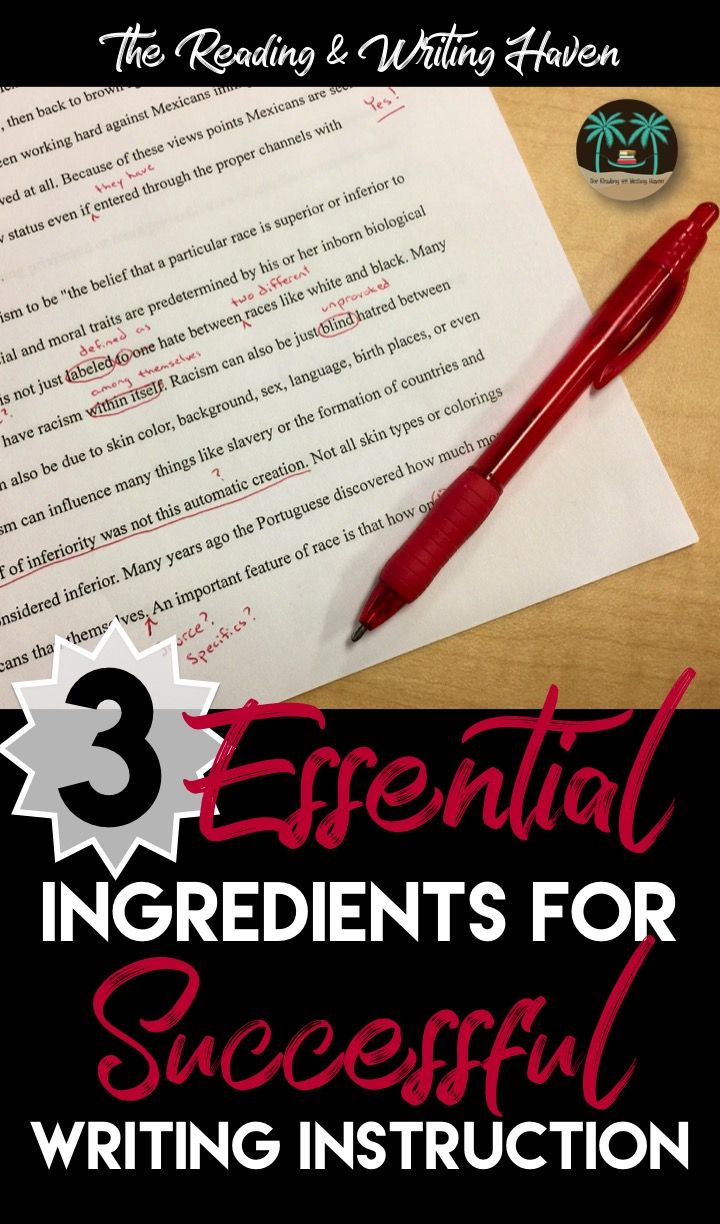 3 Essential Ingredients for Successful Writing Instruction   TpT