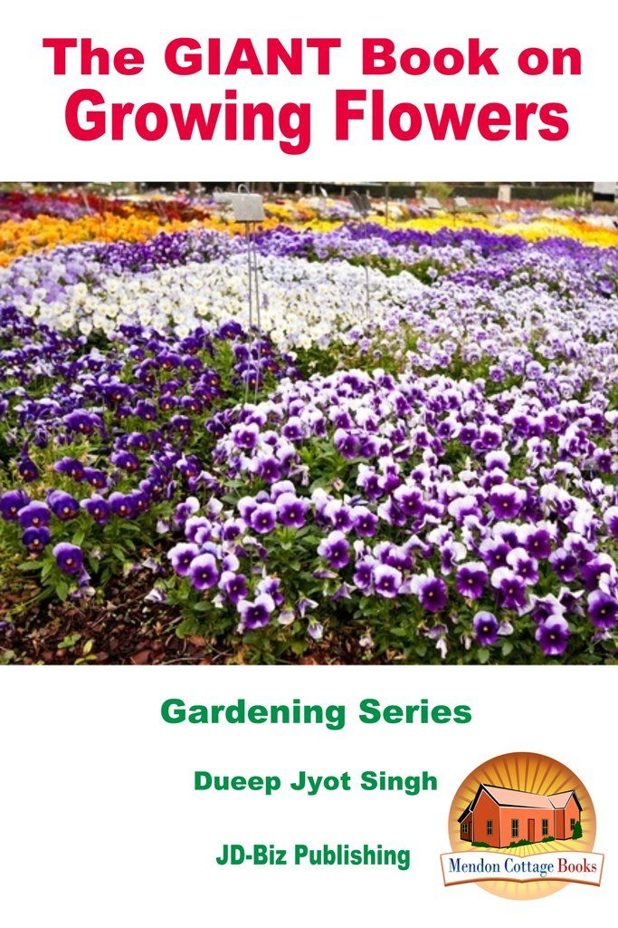 the book on growing flowers growing flowers plant on 54 Without Planning In A Beautiful Gardening id=93746