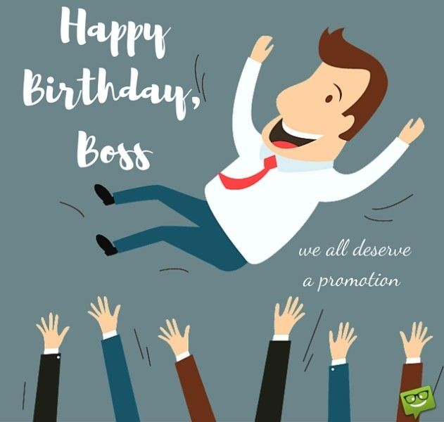 From sweet to funny birthday wishes for your boss pinterest happy birthday boss we all deserve a promotion m4hsunfo