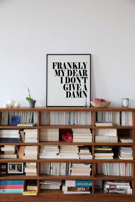 frankly my dear i don 39 t give a damn typography poster gone with the wind on etsy. Black Bedroom Furniture Sets. Home Design Ideas