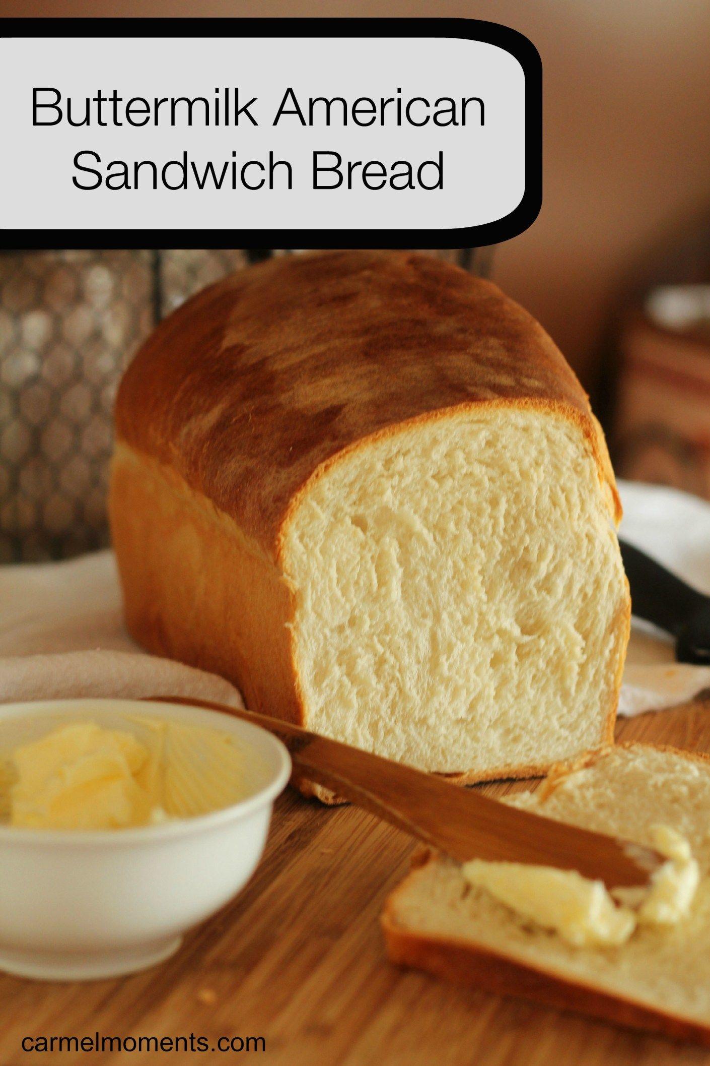 Buttermilk American Sandwich Bread - Homemade American ...