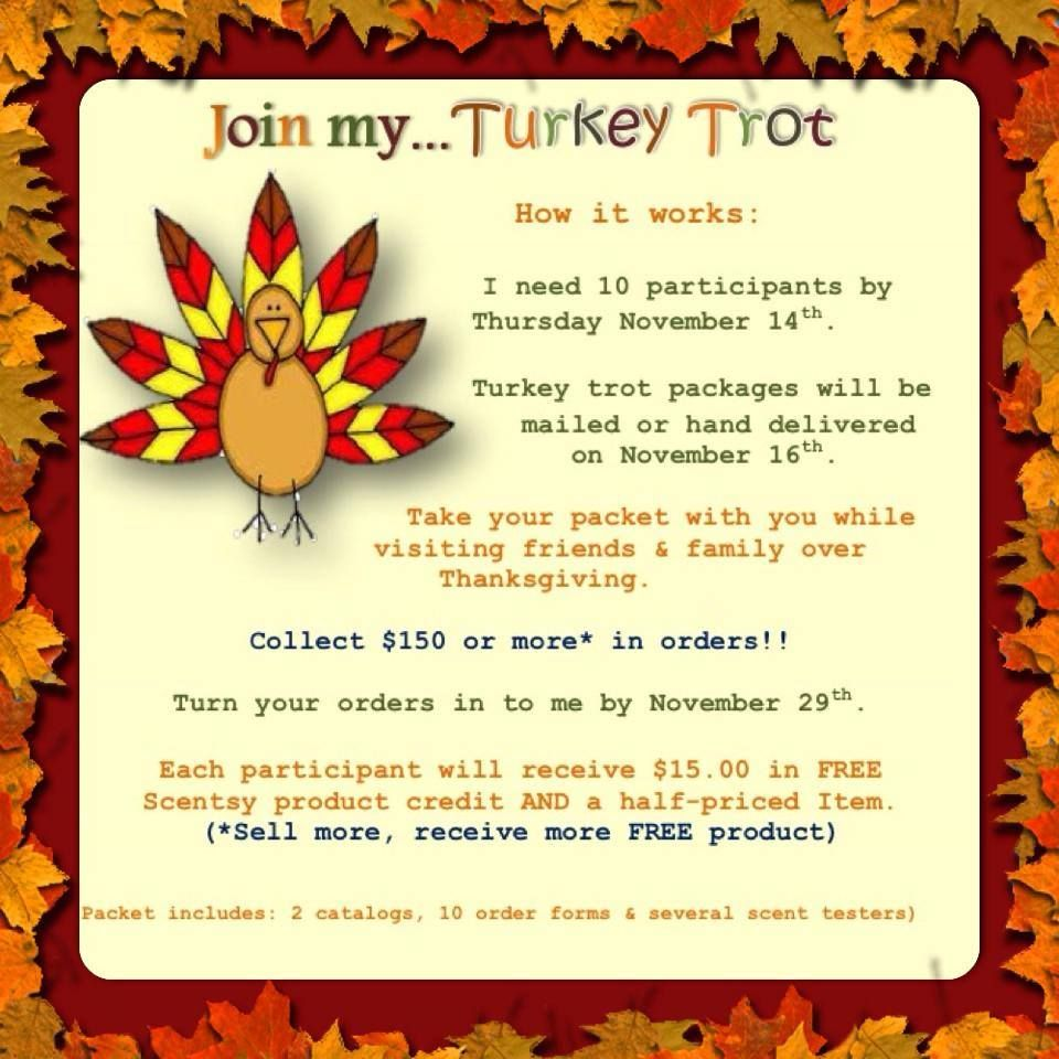 Scentsy TurkeyTrot catalog party! Contact me to have