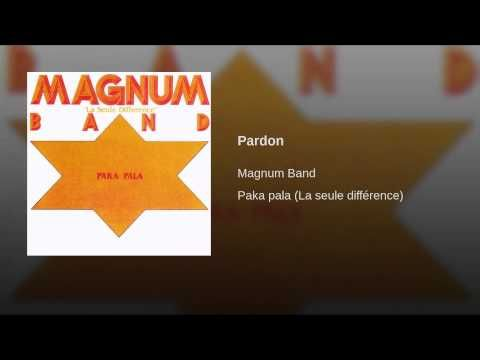 Pardon - Magnum Band