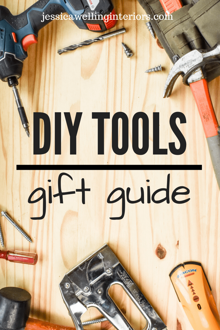 Gifts for Men: DIY Tools Gift Guide - Jessica Welling Interiors -   18 diy projects for men ideas