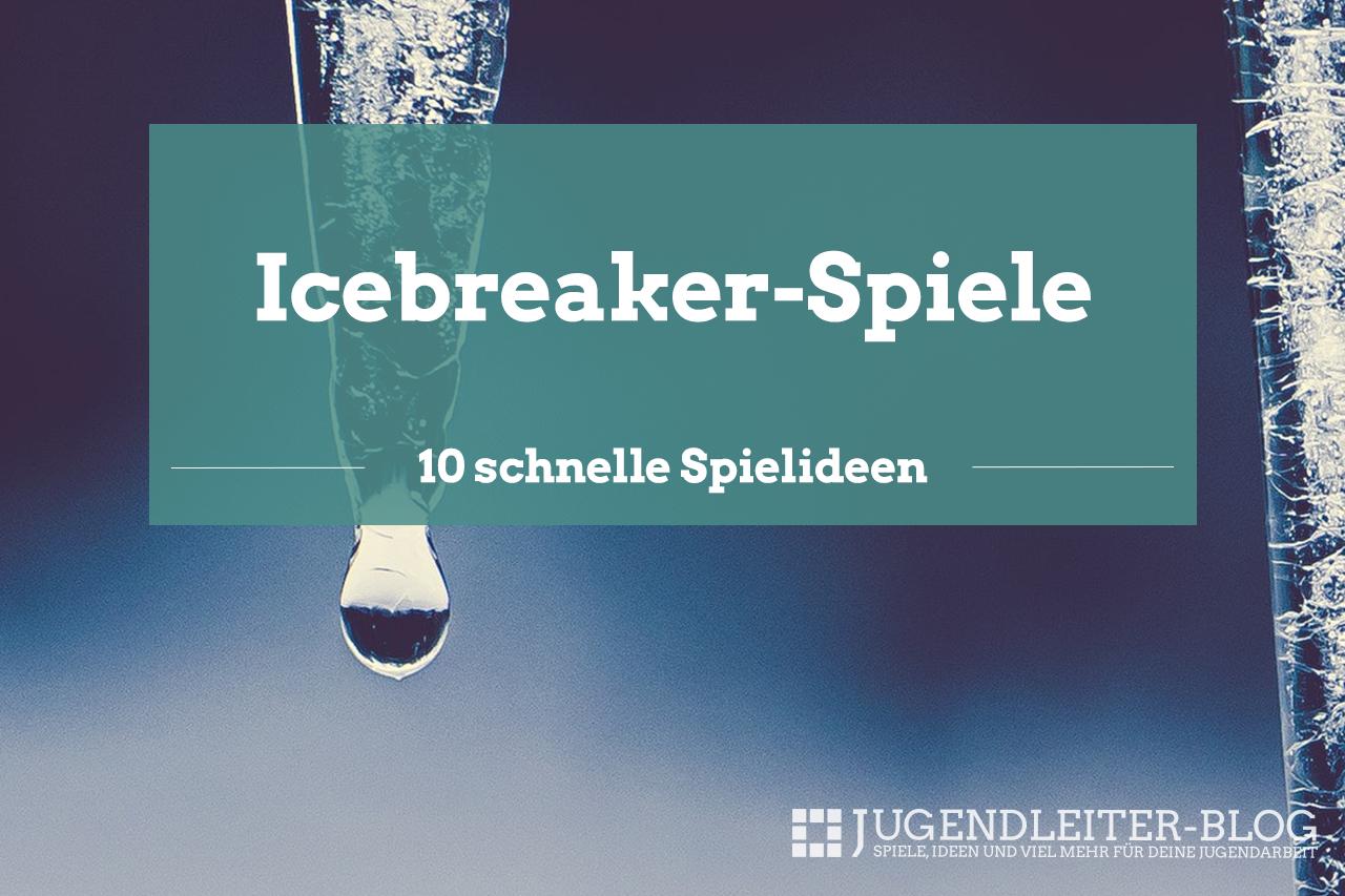 Icebreaker spiele kennenlernen