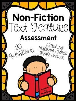Non-Fiction Text Feature Assessment | Pinterest