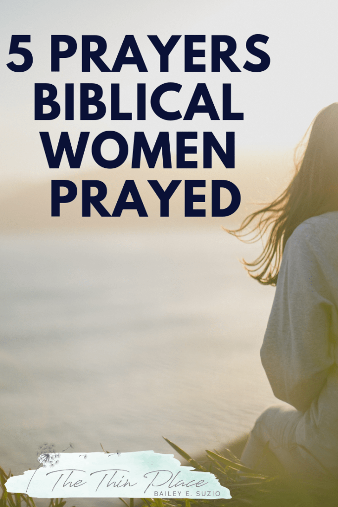 5 Prayers Incredible Women of the Old Testament Prayed