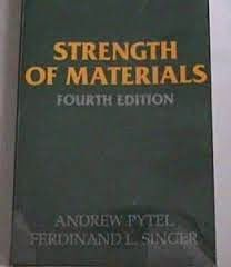 Strength Of Material By Singer 4th Edition Pdf Solution Manual