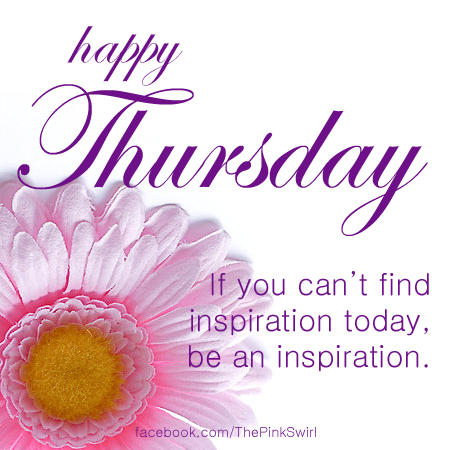 HAPPY THURSDAY(INSPIRATION) DAYS, MONTHS & SEASONS