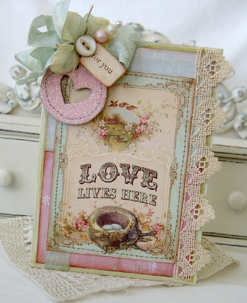 Shabby love lives here card with touches of vintage lace - Vintage and chic love ...