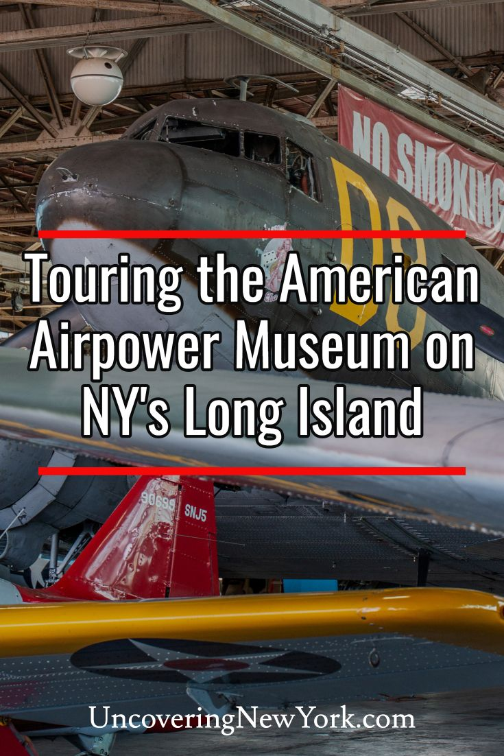 Touring the American Airpower Museum on Long Island Long