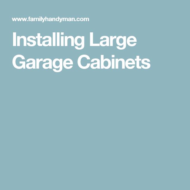 Plywood Garage Cabinet Plans: Installing Large Garage Cabinets