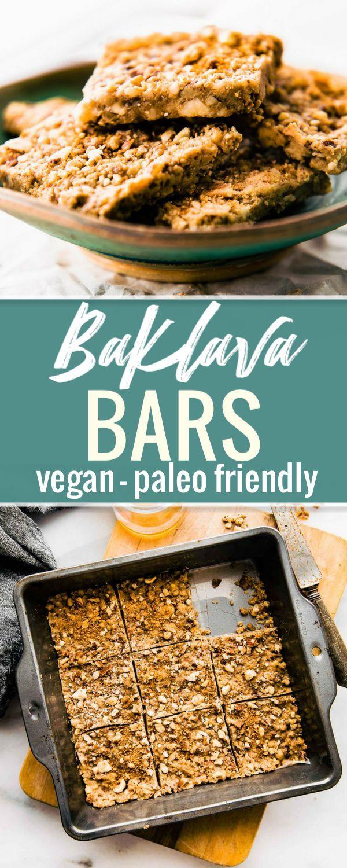 Healthy 3 Step Paleo Baklava Bars Vegan Friendly Recipe Paleo Recipes Easy Easy Paleo Paleo Snacks