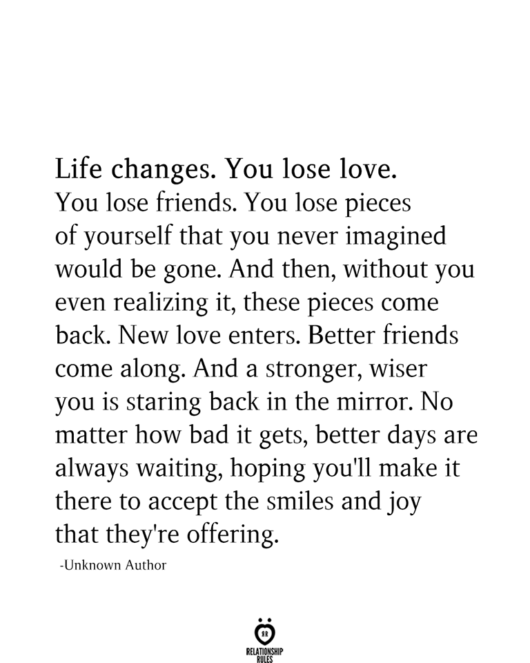 Life Changes You Lose Love #personalgrowth