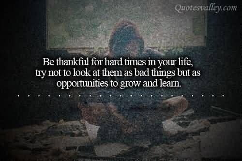 Tough Times Quotes Tumblr