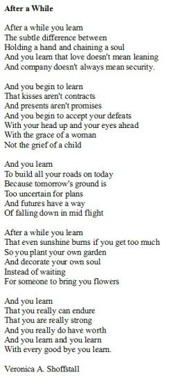 After A While You Learn A Poem From Years Ago That Still