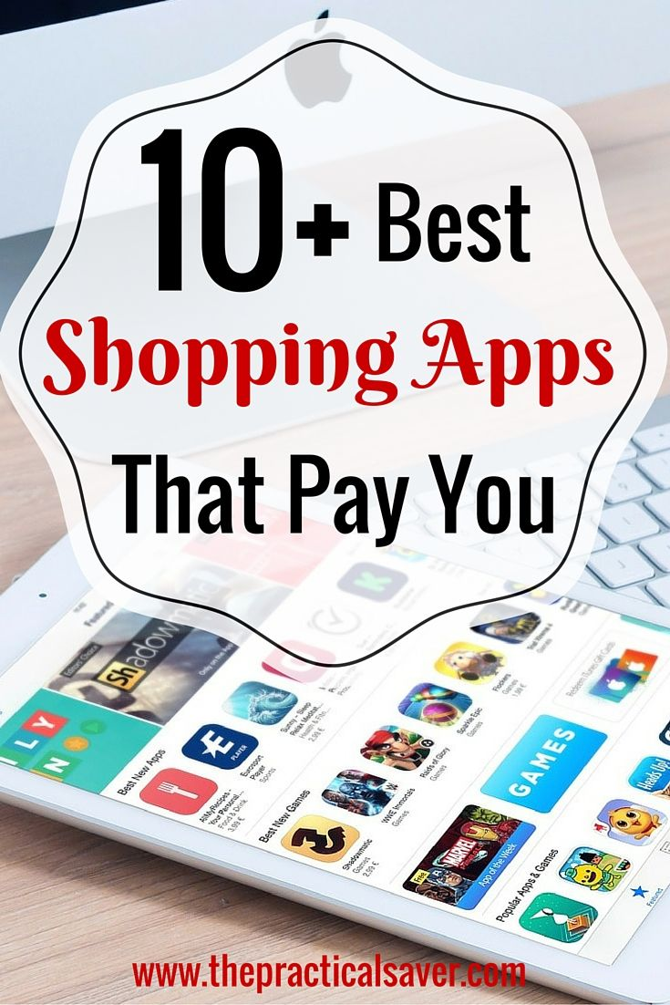 27 Proven, Tested Best Shopping Apps That Pay You Best