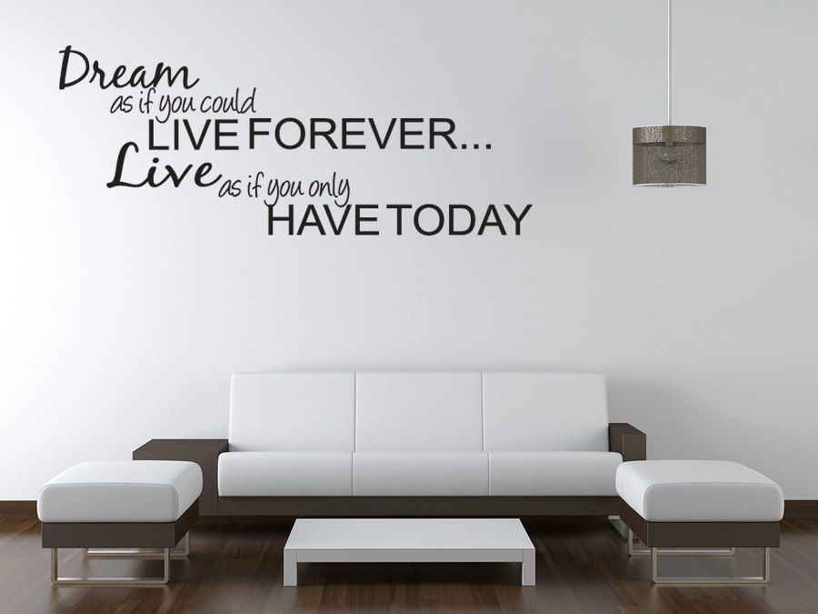 Dream as if you could LIVE FOREVER Vinyl Decal Quotes Wall ...