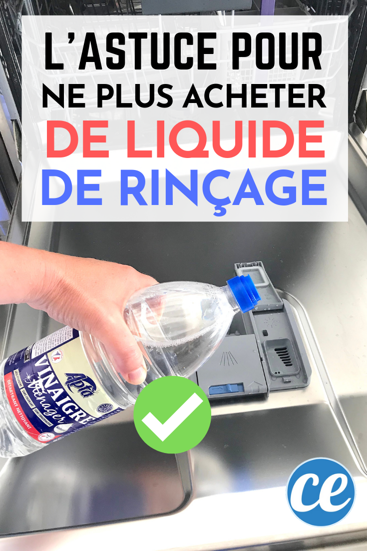 Nettoyer Lave Vaisselle Vinaigre n'achetez plus de liquide de rinçage pour lave-vaisselle