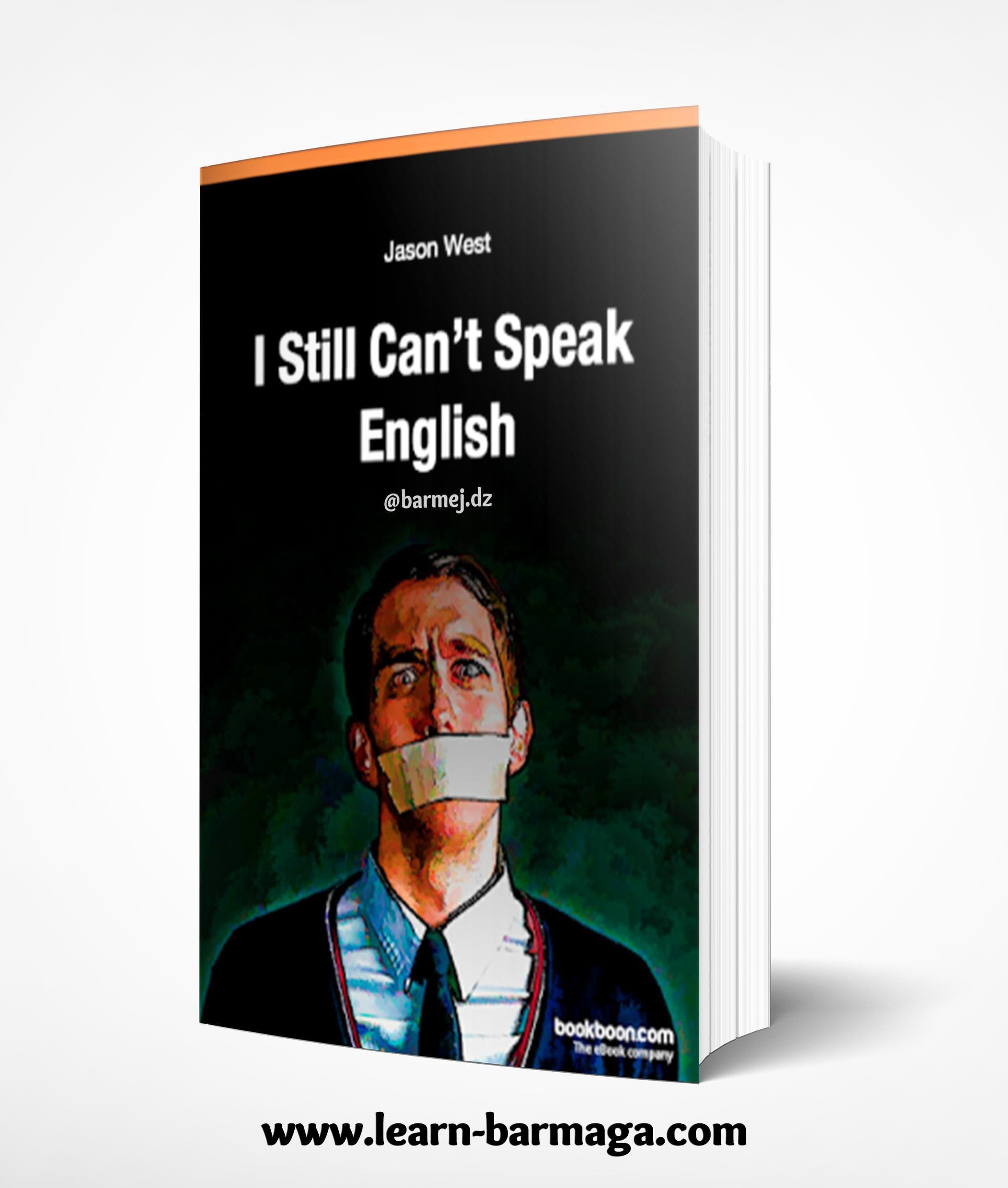 I Still Can Not Speak English كتاب معالجة اخطاء التحدث فى اللغة الانجليزية English Book English Grammar Pdf Speaking English