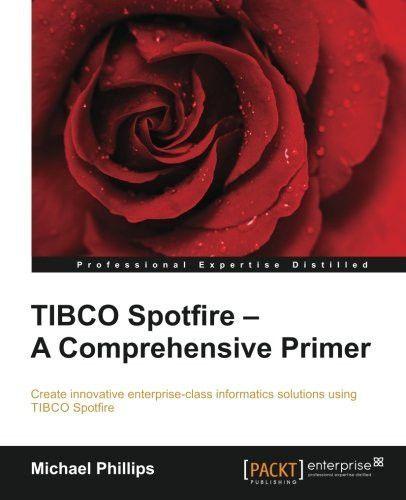 Tibco Spotfire A Comprehensive Primer Products Free Pdf Books