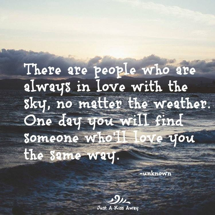 There Are People Who Are Always In Love With The Sky No Matter The