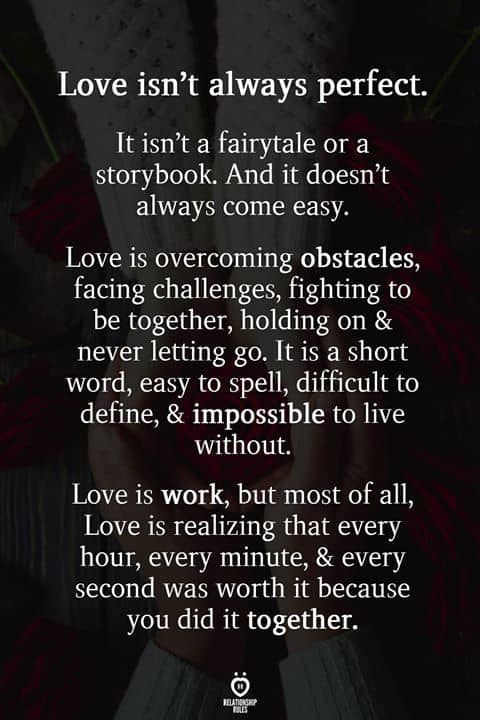 Love Isn't Always Perfect. It Isn't A Fairytale Or A Storybook