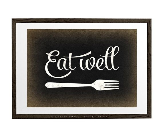 Eat Well Kitchen Print With A Retro Touch Ideal For Decorating Your Kitchen Or As A Present The Copyright Infor Kitchen Prints Kitchen Art Kitchen Posters