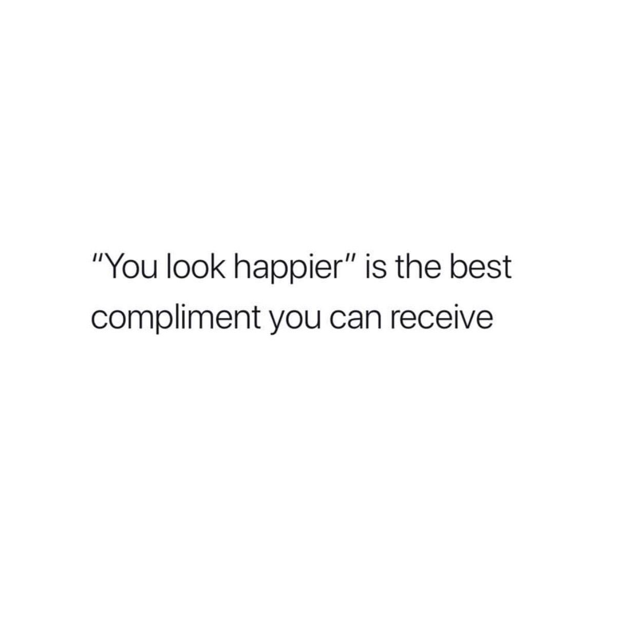 Happiness Looks Gorgeous On You Looking Beautiful Quotes Beautiful Quotes Gorgeous Quotes